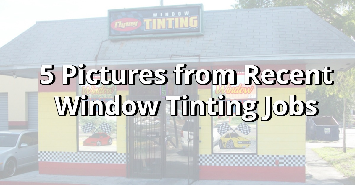 Window Tinting Pictures